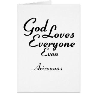 God Loves Arizonans Greeting Card