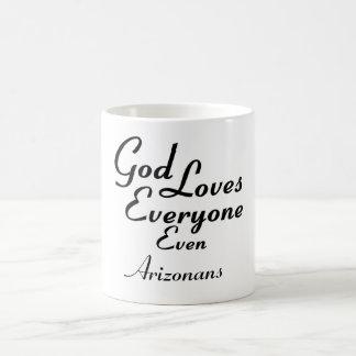 God Loves Arizonans Coffee Mug