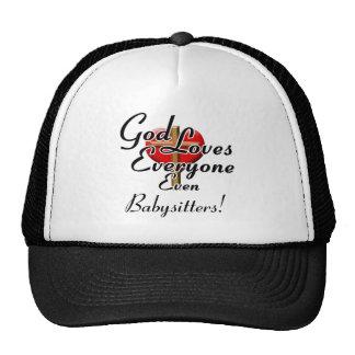 God Loves Babysitters! Trucker Hat