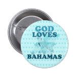 God Loves Bahamas Pinback Button