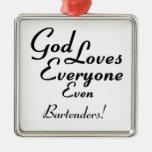 God Loves Bartenders! Christmas Tree Ornament
