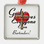 God Loves Bartenders! Christmas Tree Ornaments