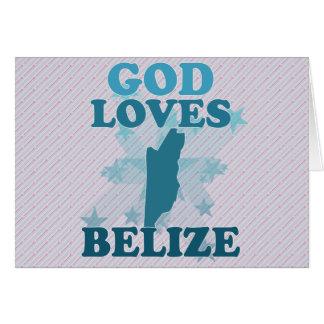 God Loves Belize Greeting Card