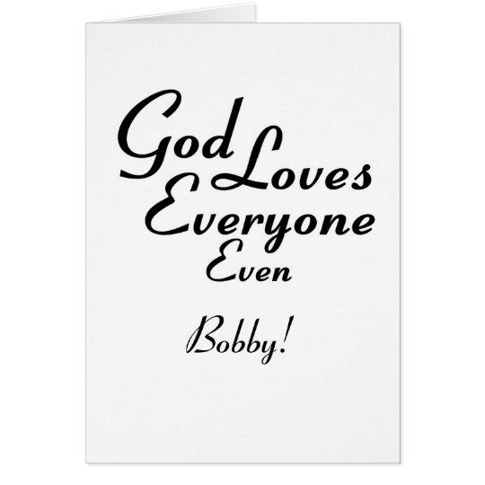 God Loves Bobby! Card