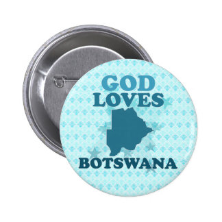 God Loves Botswana Pins