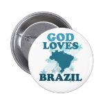 God Loves Brazil Pinback Buttons