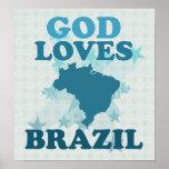 God Loves Brazil Posters