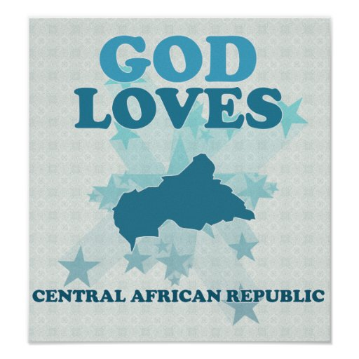 God Loves Central African Republic Poster