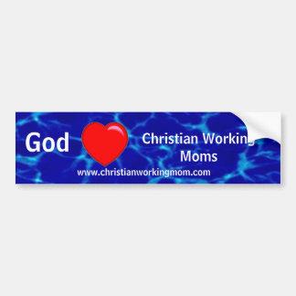 God Loves Christian Working Moms Bumper Sticker