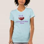 God Loves Christian Working Moms T-Shirt w/ Verse