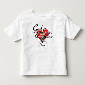 God Loves Dave! Toddler T-shirt