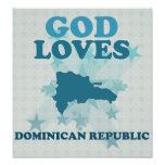 God Loves Dominican Republic Poster