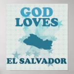 God Loves El Salvador Posters