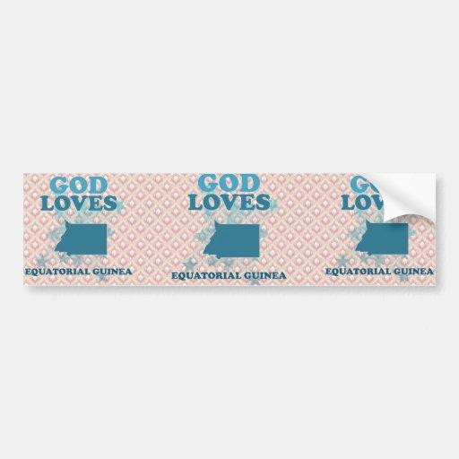 God Loves Equatorial Guinea Bumper Sticker