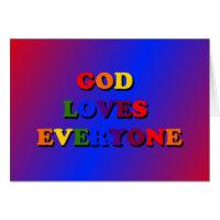 God Loves Everyone Card