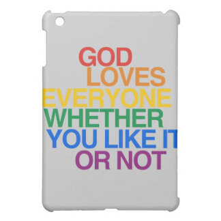 GOD LOVES EVERYONE - COVER FOR THE iPad MINI