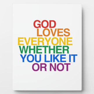 GOD LOVES EVERYONE - DISPLAY PLAQUE