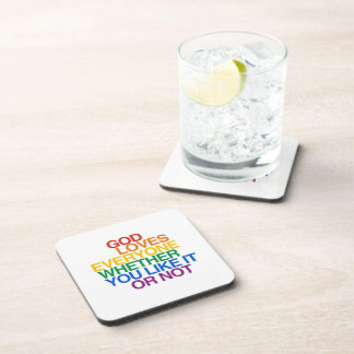 GOD LOVES EVERYONE - DRINK COASTER