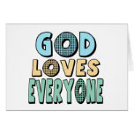 God Loves Everyone Greeting Cards