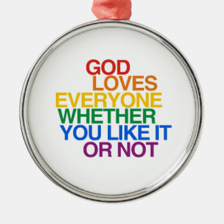 GOD LOVES EVERYONE - ORNAMENT