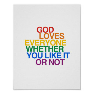GOD LOVES EVERYONE - POSTER