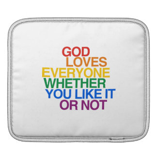 GOD LOVES EVERYONE - SLEEVES FOR iPads