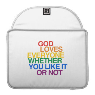 GOD LOVES EVERYONE - SLEEVES FOR MacBooks