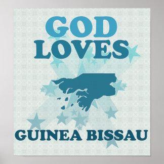 God Loves Guinea Bissau Posters