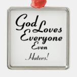 God Loves Haters! Christmas Tree Ornament