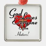 God Loves Haters! Ornament