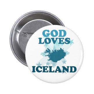 God Loves Iceland Pin