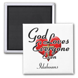 God Loves Idahoans Magnet