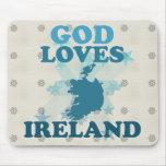 God Loves Ireland Mousepads