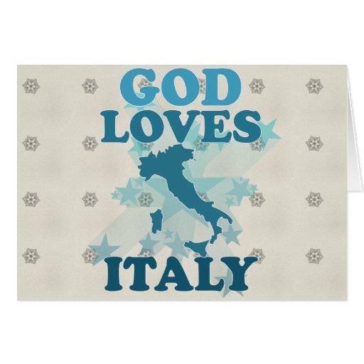 God Loves Italy Greeting Card