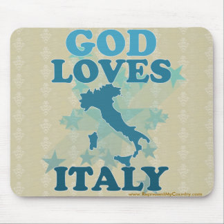 God Loves Italy Mouse Pad