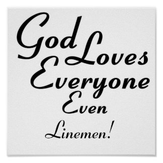 God Loves Linemen! Poster