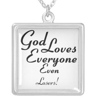God Loves Losers! Square Pendant Necklace