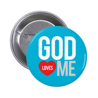 God loves me pinback button
