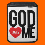 God Loves Me Sleeve For iPads