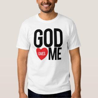 God Loves Me Tshirt