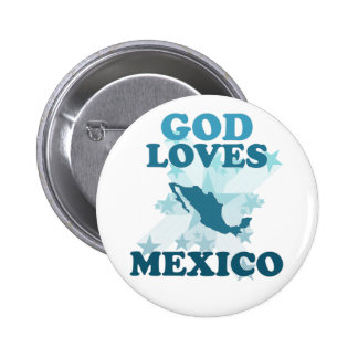 God Loves Mexico Pinback Buttons