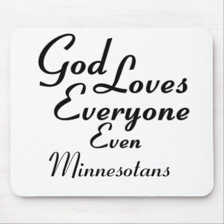 God Loves Minnesotans Mouse Pad