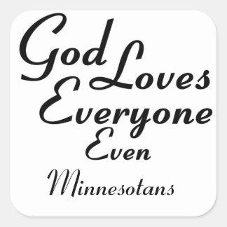 God Loves Minnesotans Square Sticker