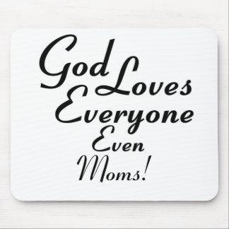 God Loves Moms! Mouse Pad