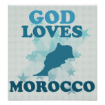 God Loves Morocco Posters