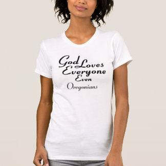 God Loves Oregonians T-Shirt
