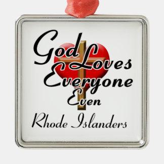 God Loves Rhode Islanders Metal Ornament