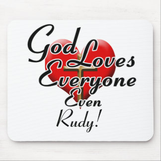 God Loves Rudy! Mouse Pad