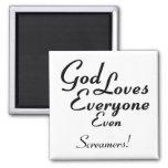 God Loves Screamers! Refrigerator Magnet