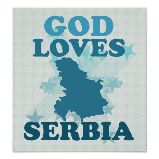 God Loves Serbia Print